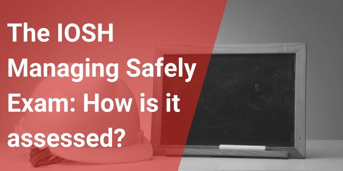 Main Purposes of IOSH Managing Safely